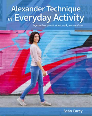 Alexander Technique in Everyday Activity